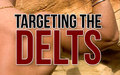Targeting The Delts