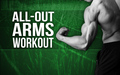 all out arms workout