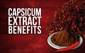 Capsicum Extract Benefits