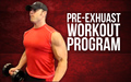 Pre-Exhuast Workout Program image